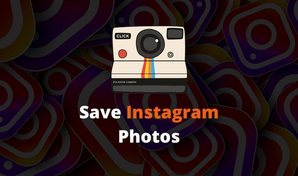 Save Instagram Photos