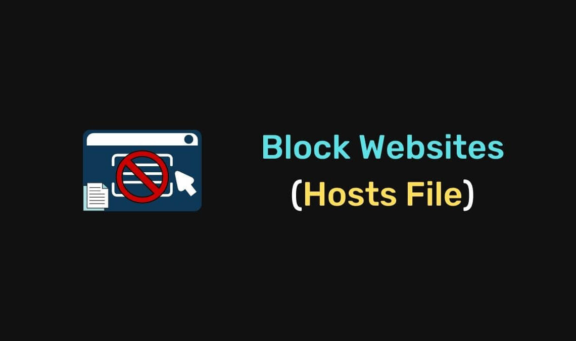 How To Block Websites Editing Hosts File