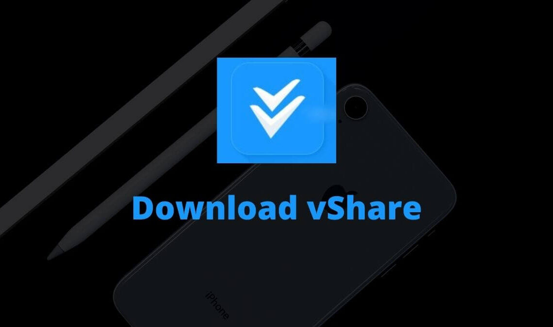 Downlaod vShare for Android and PC