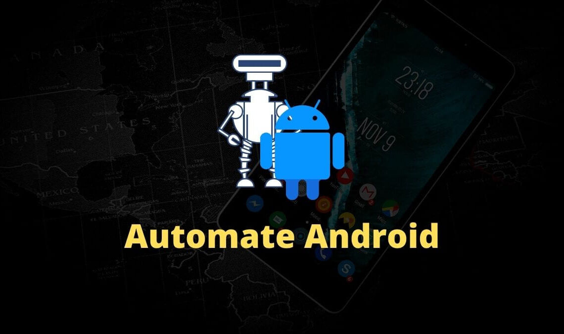 Top 7 Apps to Automate Android