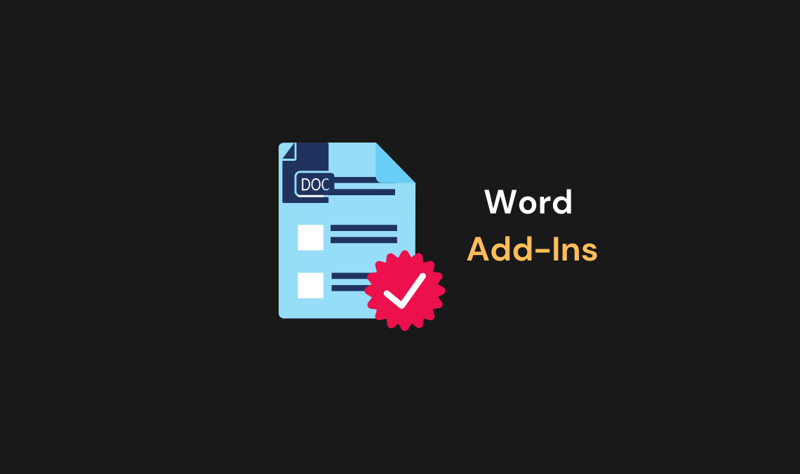 Top Word Add-ins to Maximize your Productivity