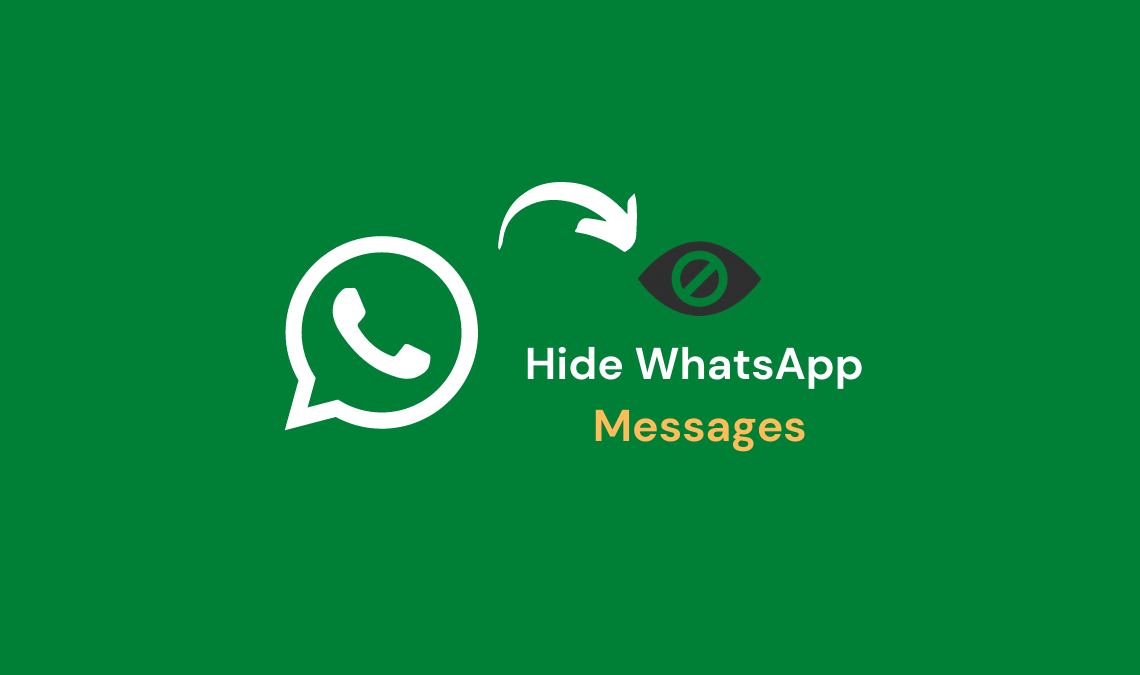 Hide WhatsApp Messages and Conversations