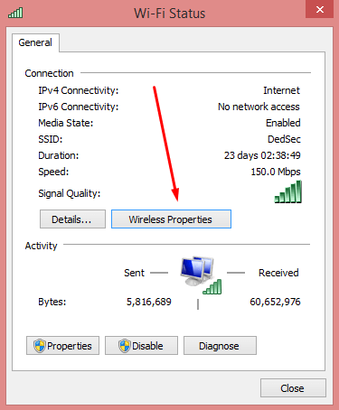 Select Wireless Properties of your Network