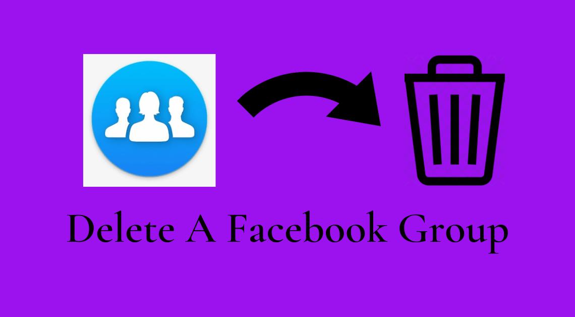 Delete A Facebook Group